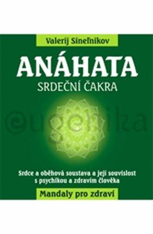 Anáhata - Valerij Sineľnikov