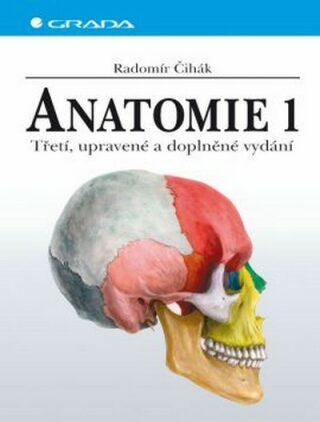 Anatomie 1 - 3. vydání - Radomír Čihák