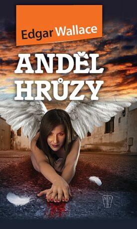 Anděl hrůzy - Edgar Wallace