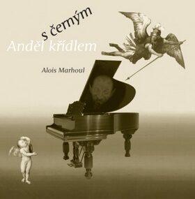 Anděl s černým křídlem - Alois Marhoul