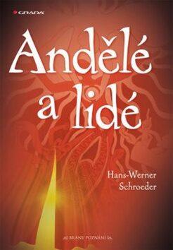 Andělé a lidé - Hans-Werne Schroeder