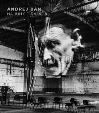 Na juh od raja - Andrej Bán