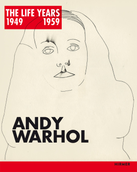 Andy Warhol: The LIFE Years 1949-1959 - Paul Tanner
