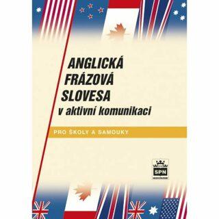 Anglická frázová slovesa v aktivní komunikaci - Jiří Kostečka