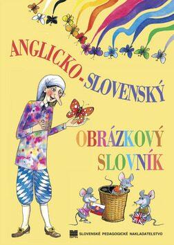 Anglicko-slovenský obrázkový slovník - Zuzana Kováscová, Elena Répássyová