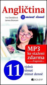 Angličtina 11 minut denně - Iva Dostálová, James Branam