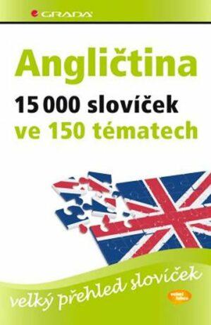 Angličtina 15 000 slovíček ve 150 tématech - Hoffmann Hans G. a Marion