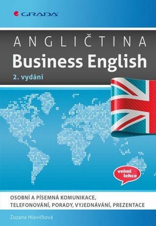 Angličtina Business English, 2. vydání - Zuzana Hlavičková - e-kniha