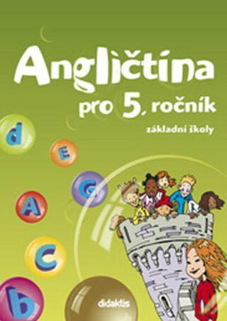 Angličtina pro 5. ročník ZŠ - Juraj Belán