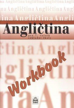 Angličtina pro 7.r.ZŠ Workbook - Kolektiv