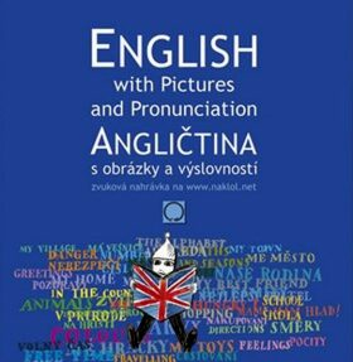 Angličtina s obrázky a výslovností - kolektiv autorů