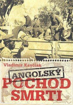 Angolský pochod smrti - Vladimír Kavčiak