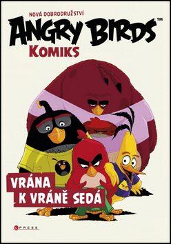 Angry Birds ve filmu-Komiks: Vrána k vráně sedá - kolektiv