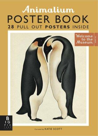 Animalium Poster Book (Welcome to the Museum) - Kattie Scott
