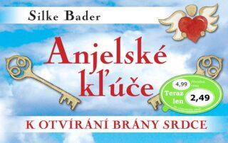 Anjelské kľúče - Silke Bader