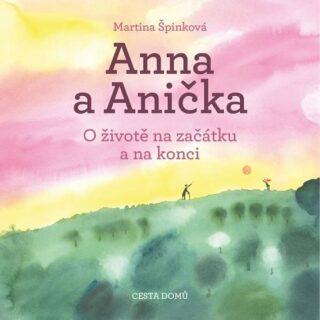 Anna a Anička - Martina Špinková