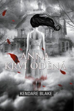 Anna krví oděná - Kendare Blake