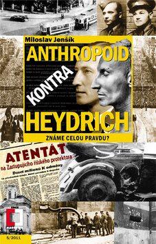 Anthropoid kontra Heydrich - Miloslav Jenšík