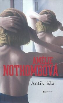 Antikrista - Amélie Nothombová