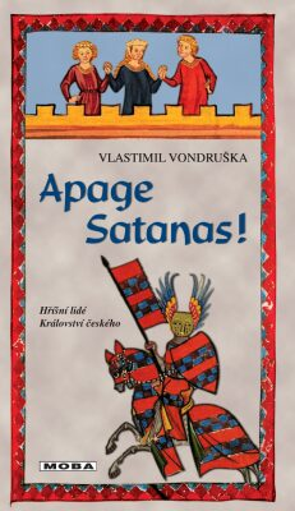 Apage Satanas! - Vlastimil Vondruška - e-kniha