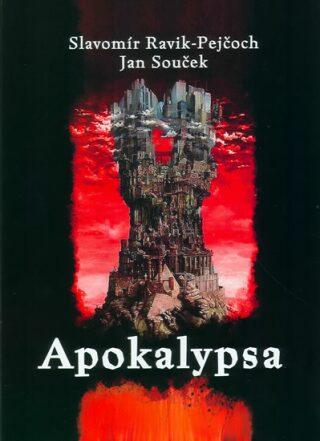Apokalypsa - Jan Souček, Ravik–Pejčoch Slavomír