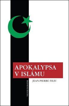 Apokalypsa v islámu - Jean-Pierre Filiu