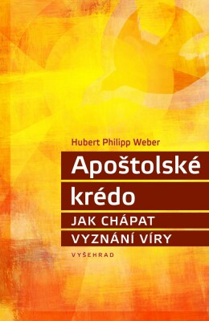 Apoštolské krédo - Hubert Philipp Weber - e-kniha