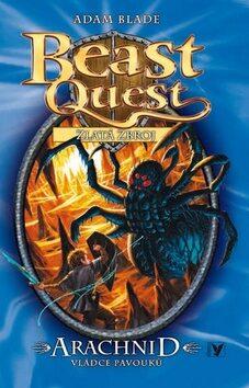 Arachnid, vládce pavouků (11), Beast Quest - Adam Blade