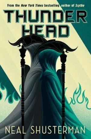 Arc of a Scythe 2: Thunderhead - Neal Shusterman