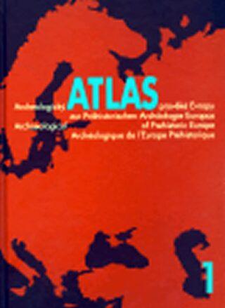 Archeologický atlas pravěké Evropy+CD+příloha map - Kolektiv