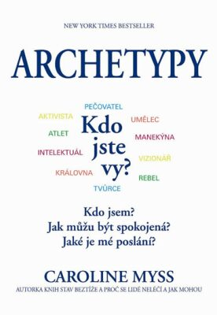Archetypy - Caroline Myssová
