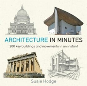 Architecture In Minutes - Paul Glendinning