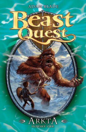 Arkta, horský obr - Beast Quest (3) - Adam Blade