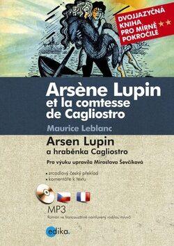 Arsene Lupin et la comtesse de Cagliostro Arsen Lupin a hraběnka Cagliostro - Maurice Leblanc
