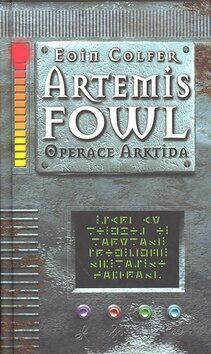Artemis Fowl Operace Arktida 2 - Eoin Colfer