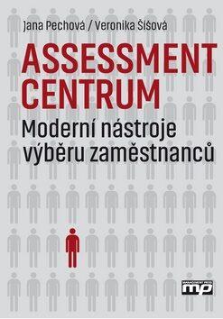 Assessment centrum - Veronika Šíšová, Jana Pechová