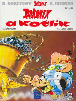 Asterix a kotlík - René Goscinny, Albert Uderzo