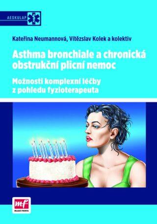 Asthma bronchiale a chronická obstrukční plicní  nemoc - Vítězslav Kolek, Kateřina Neumannová