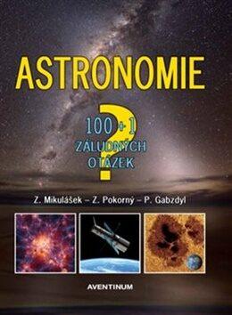 Astronomie - 100+1 záludných otázek - Kolektiv