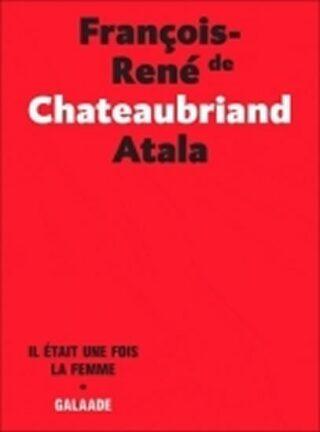 Atala - René - Chateaubriand Francois René de