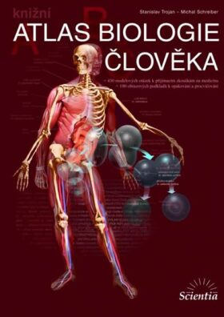 Atlas biologie člověka - kniha - Stanislav Trojan, Schrieber Michal