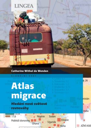 Atlas migrace - Catherine Withol de Wenden