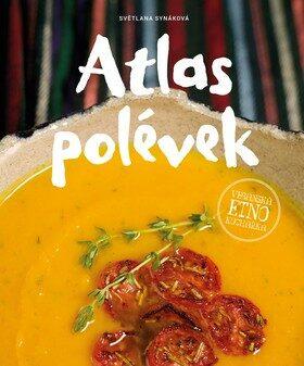 Atlas polévek - Světlana Synáková