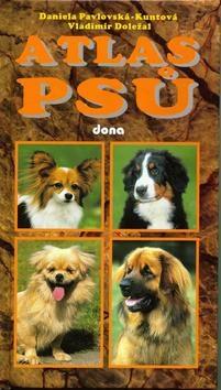 Atlas psů - Pavlovská-Kuntová Daniela