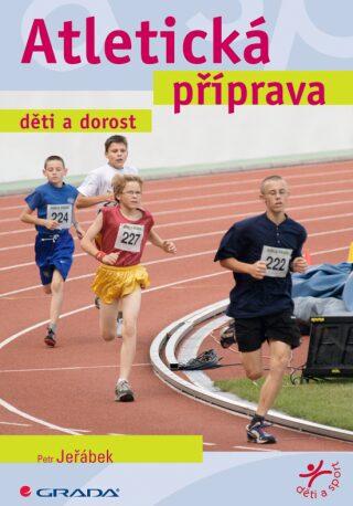 Atletická příprava dětí - Petr Jeřábek