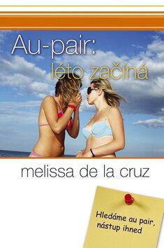 Au pair: léto začíná - Melissa de la Cruz