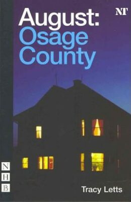 August - Osage County - Letts Tracy