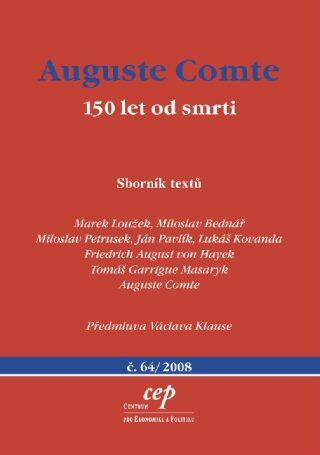 Auguste Comte: 150 let od smrti - Kolektiv