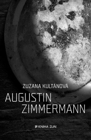 Augustin Zimmermann - Zuzana Kultánová
