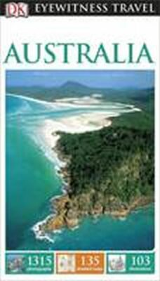 Australia - DK Eyewitness Travel Guide - Dorling Kindersley